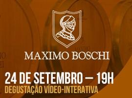 DEGUSTAÇÃO ON-LINE - VINÍCOLA MAXIMO BOSCHI