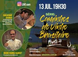 """Live com GUILHERME GRANDO - Série """"Caminhos do Vinho Brasileiro"""" - Parte 4"""