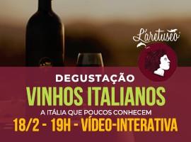 VINHOS ITALIANOS - DEGUSTAÇÃO VÍDEO-INTERATIVA