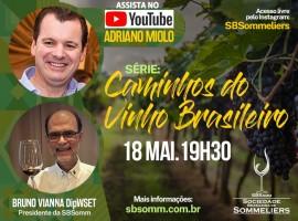 """""""LIVE"""" com Adriano Miolo - Série """"Caminhos do Vinho Brasileiro"""""""