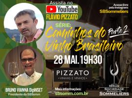 """""""Live"""" com Flávio Pizzato - Série """"Caminhos do Vinho Brasileiro"""" - Parte 2"""
