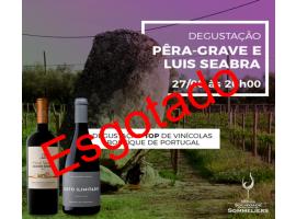 DEGUSTAÇÃO PORTUGAL: PÊRA-GRAVE E LUIS SEABRA
