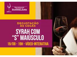 """[DEGUSTAÇÃO] SYRAH com """"S"""" MAIÚSCULO"""