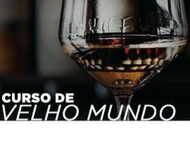 CURSO VINHOS DO VELHO MUNDO